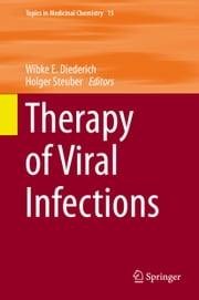 Therapy of Viral Infections ebook by Wibke E. Diederich,Holger Steuber