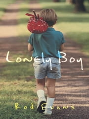 Lonely Boy ebook by Rod Evans