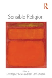 Sensible Religion ebook by Christopher Lewis,Dan Cohn-Sherbok
