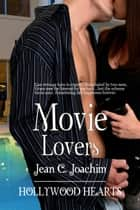 Movie Lovers ebook by Jean C. Joachim