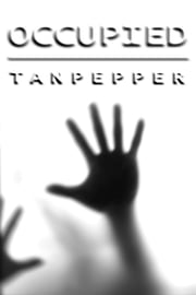 Occupied - A Psychological Thriller ebook by Saul Tanpepper