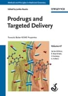 Prodrugs and Targeted Delivery ebook by Jarkko Rautio,Raimund Mannhold,Hugo Kubinyi,Gerd Folkers