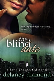 The Blind Date ebook by Delaney Diamond