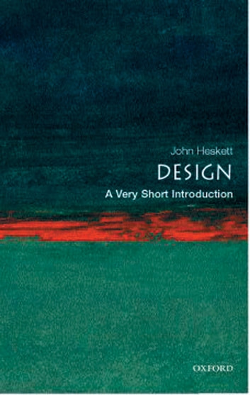 Design: A Very Short Introduction ebook by John Heskett