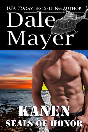 SEALs of Honor: Kanen ebook by Dale Mayer