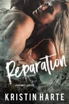 Reparation - A Small Town Romantic Suspense Novella ebook by Kristin Harte, Ellis Leigh