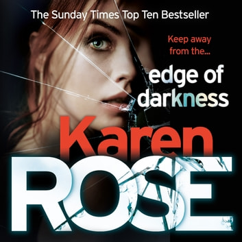 Edge of Darkness (The Cincinnati Series Book 4) audiobook by Karen Rose