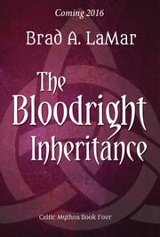 The Bloodright Inheritance ebook by Brad A. LaMar