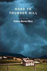 Road to Thunder Hill ebook by Connie Barnes Rose