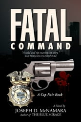 FATAL COMMAND ebook by Joseph D. McNamara