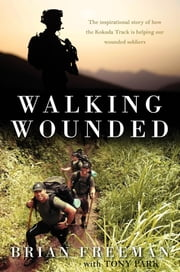 Walking Wounded ebook by Brian Freeman