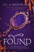 Found ebook by P.C. Cast, Kristin Cast