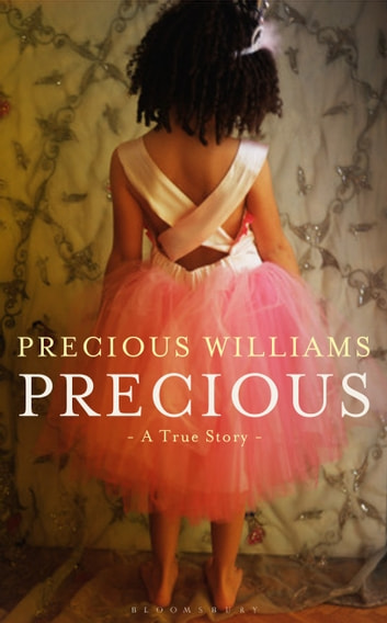 Precious - A True Story ebook by Precious Williams