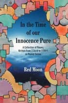 In the Time of our Innocence Pure ebook by Red Moon