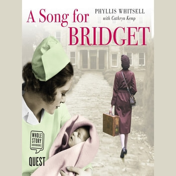 A Song for Bridget - The prequel to Finding Tipperary Mary audiobook by Phyllis Whitsell