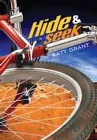 Hide and Seek ebook by Katy Grant