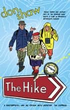 The Hike ebook by Don Shaw