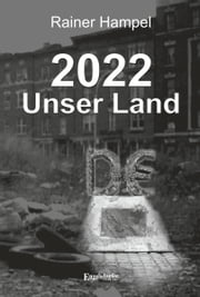 2022 – Unser Land ebook by Rainer Hampel