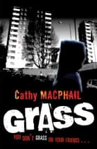 Grass ebook by Cathy MacPhail