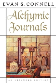 Alchymic Journals ebook by Evan S. Connell