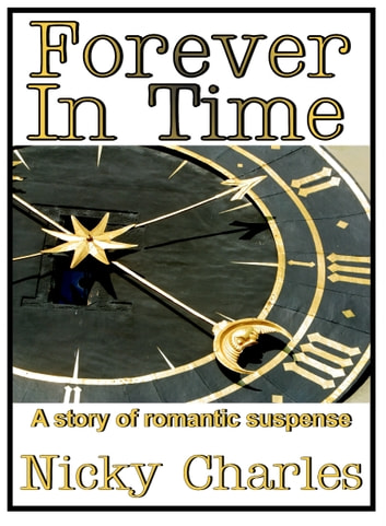 Forever In Time ebook by Nicky Charles