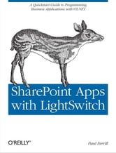 SharePoint Apps with LightSwitch ebook by Paul Ferrill