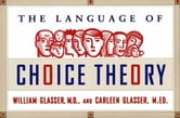The Language of Choice Theory ebook by William Glasser, M.D.