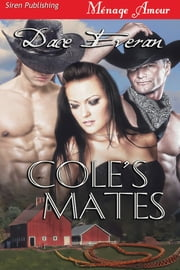 Cole's Mates ebook by Dace Everan