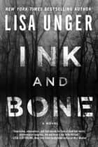 Ink and Bone ebook by Lisa Unger