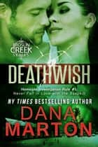 Deathwish ebook by Dana Marton