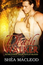 Deathwalker ebook by Shéa MacLeod
