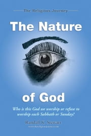 The Religious Journey:The Nature of God ebook by Stewart,Randall K.