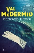 Eenzame prooi ebook by Val McDermid, Frank Lefevere