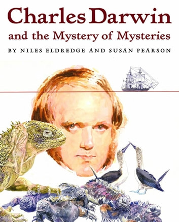 Charles Darwin and the Mystery of Mysteries ebook by Susan Pearson