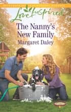 The Nanny's New Family ebook by Margaret Daley