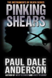 Pinking Shears ebook by Paul Dale Anderson