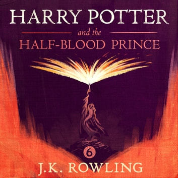 Harry Potter and the Half-Blood Prince audiobook by J.K. Rowling,Olly Moss