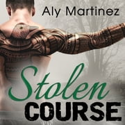 Stolen Course audiobook by Aly Martinez
