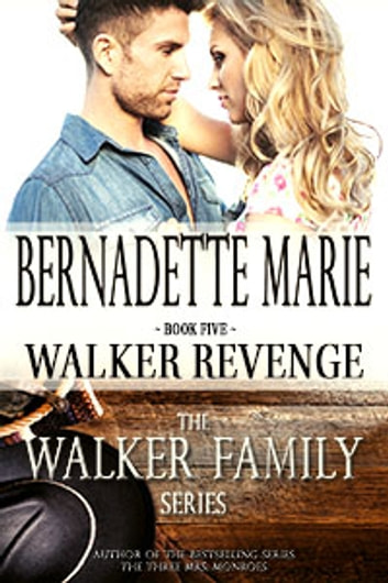 Walker Revenge ebook by Bernadette Marie