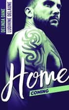 Homecoming ebook by Delinda Dane, Ludivine Delaune