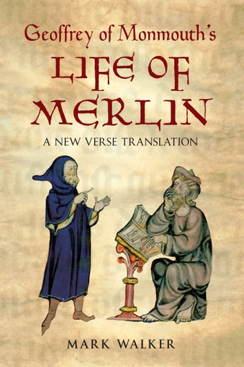 geoffrey of monmouths life of merlin essay The prophet merlin, a clever synthesis based on far more ancient characters, first appears c 1135 in geoffrey of monmouth's historia regnum britanniae or history of the kings of britain geoffrey also wrote a vita merlini (life of merlin) and added a sequence of merlin's prophecies to later versions of his historia.