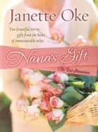 Nana's Gift - and The Red Geranium ebook by