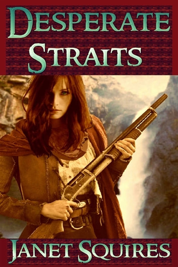 Desperate Straits ebook by Janet Squires