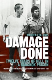 The Damage Done ebook by Warren Fellows
