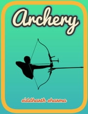 Archery ebook by Siddharth Sharma