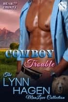 Cowboy Trouble ebook by Lynn Hagen