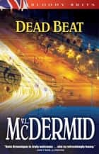 Dead Beat ebook by Val McDermid