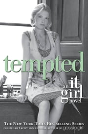 The It Girl #6: Tempted ebook by Cecily von Ziegesar