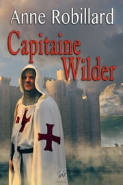 Extrait Capitaine Wilder ebook by Anne Robillard