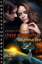 Close Encounter ebook by Deanna Lee